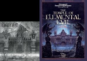 Burzum: det som engang var & Gary Gygax: El Templo del Mal Elemental