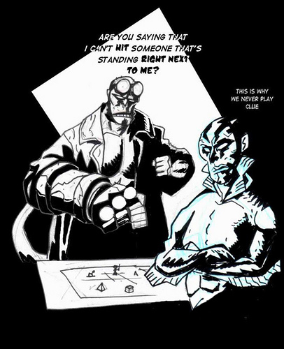 Hellboy también juega a D&D HB: ¿Me estas diciendo que no puedo golpear a alguien que tengo justo al lado? Abe: Por esta razón nunca jugamos al Cluedo...